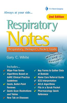 Respiratory Notes By White, Gary C.