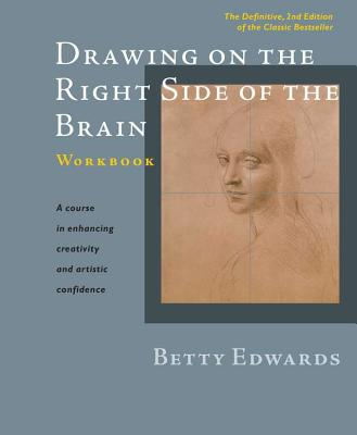 Drawing on the Right Side of the Brain By Edwards, Betty